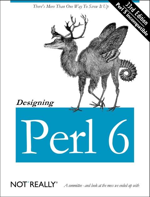 Designing Perl 6